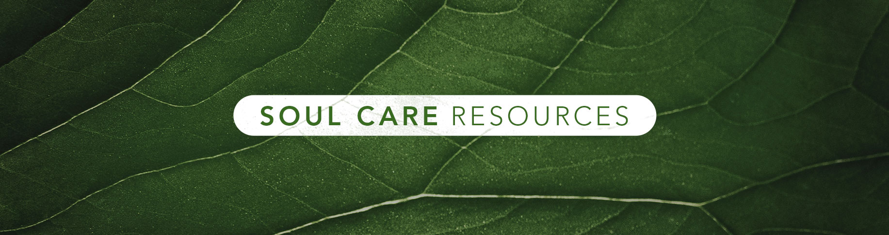 Soul Care Resources