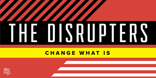 Welcome Disrupters Podcast Listeners