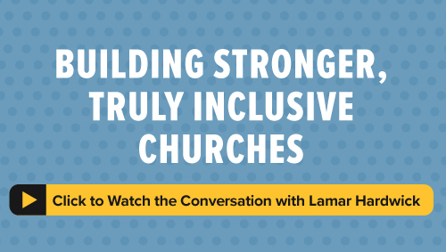 Featured Video, Disability and the Church by Lamar Hardwick