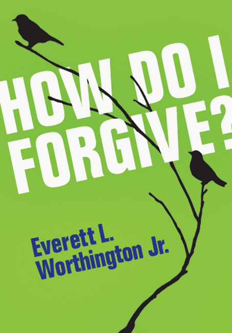How Do I Forgive?