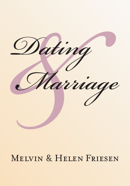 Dating  Marriage