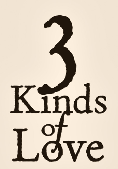 Three Kinds of Love