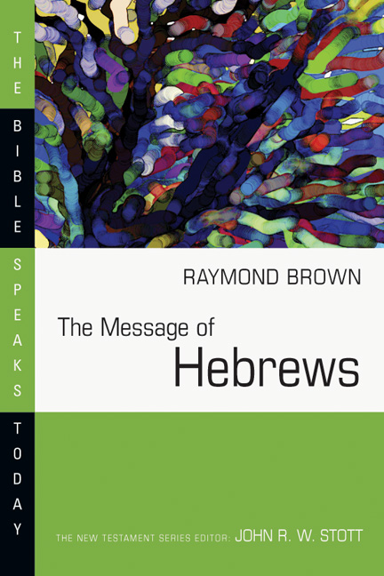 The Message of Hebrews