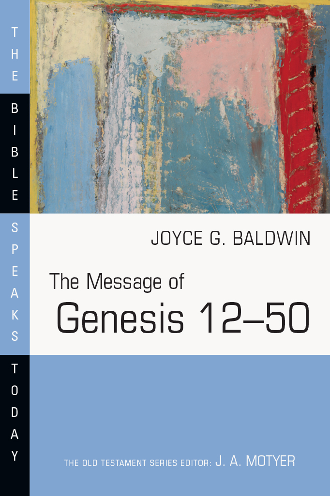 The Message of Genesis 12–50