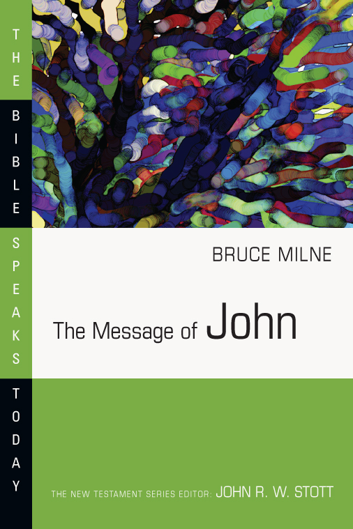 The Message of John