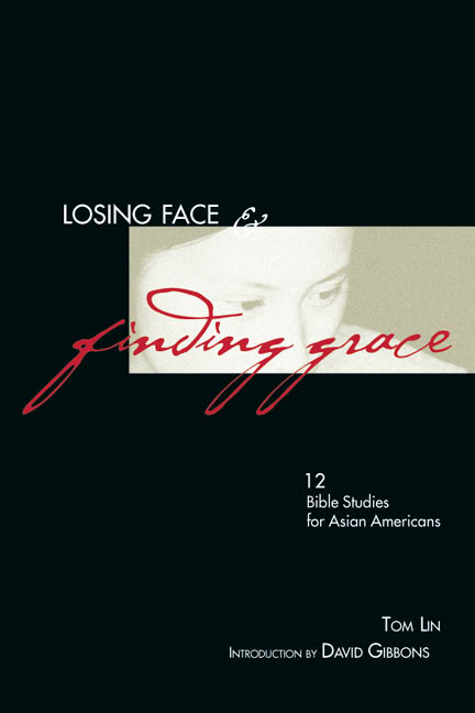 Losing Face & Finding Grace
