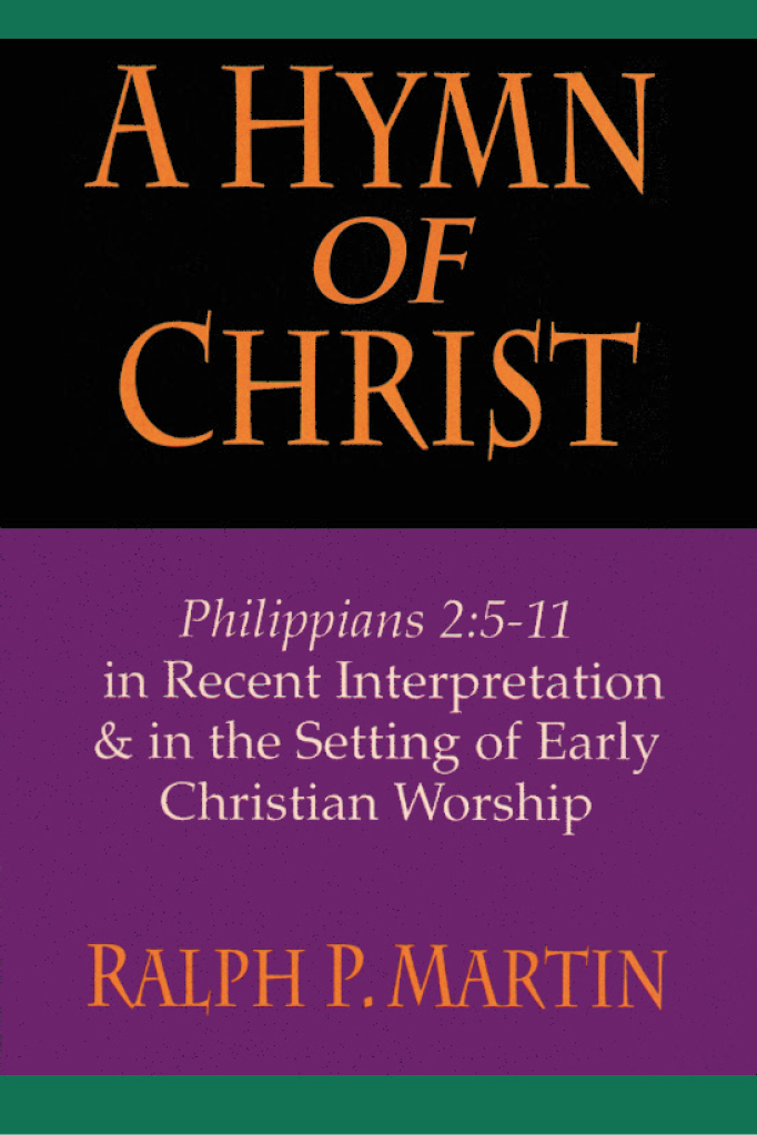 A hymn of christ intervarsity press by ralph p martin fandeluxe Choice Image