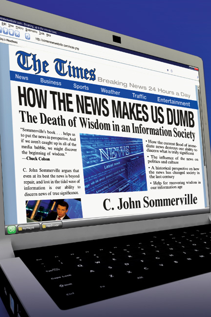 How the News Makes Us Dumb