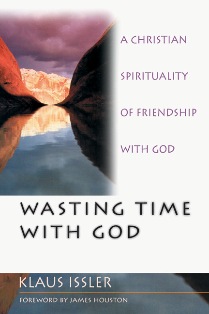 Wasting Time with God