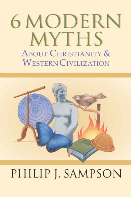 6 Modern Myths About Christianity  Western Civilization