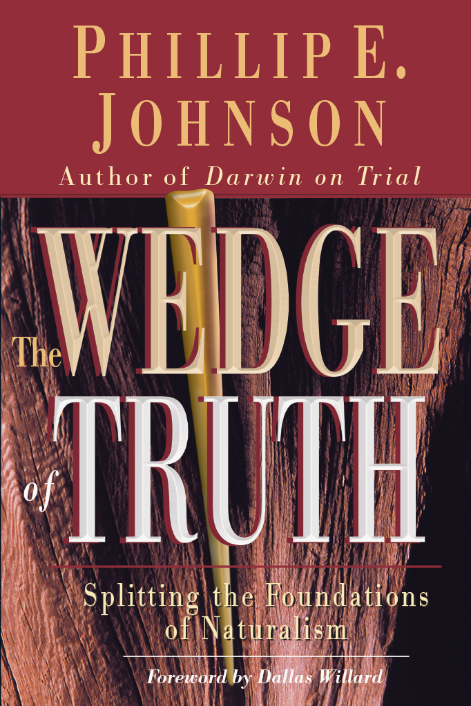 The Wedge of Truth