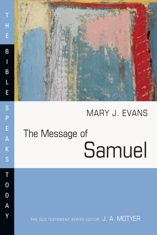 The Message of Samuel