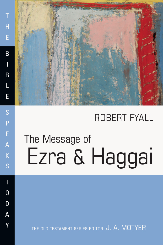 The Message of Ezra & Haggai