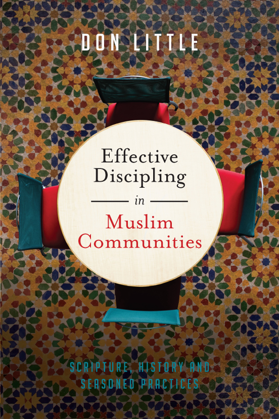 Effective Discipling in Muslim Communities