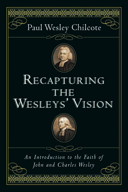 Recapturing the Wesleys' Vision