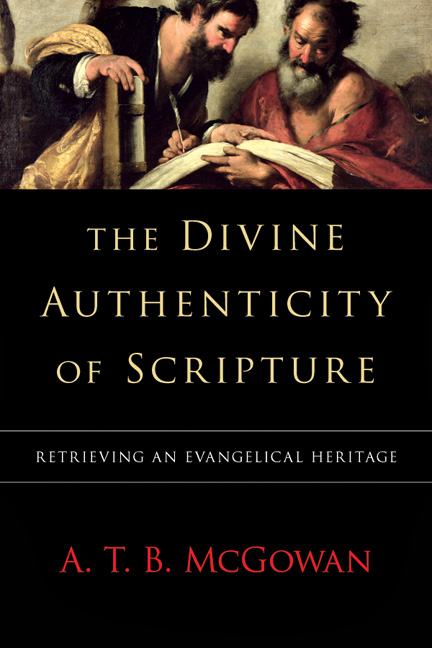 The Divine Authenticity of Scripture