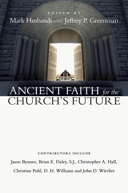 Ancient Faith for the Church's Future