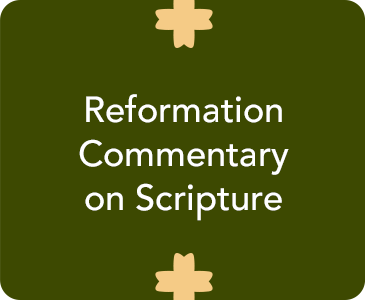 Reformation Commentary on Scripture - InterVarsity Press