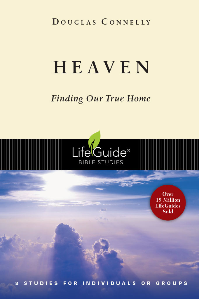 Heaven - What is it Like and Where is it? - Bible Study Tools