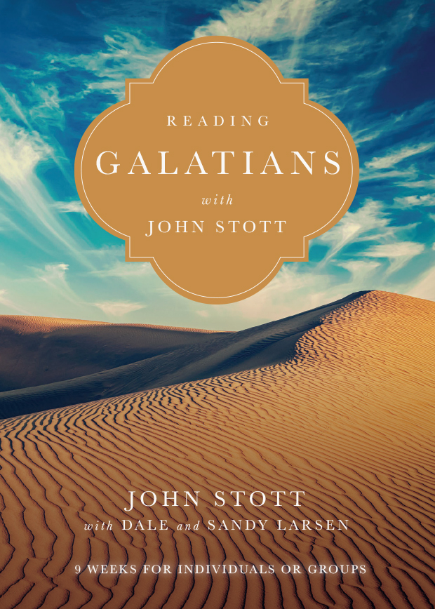 Reading Galatians with John Stott