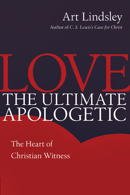 Love, the Ultimate Apologetic