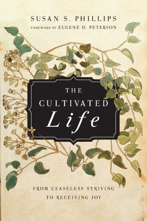 The Cultivated Life