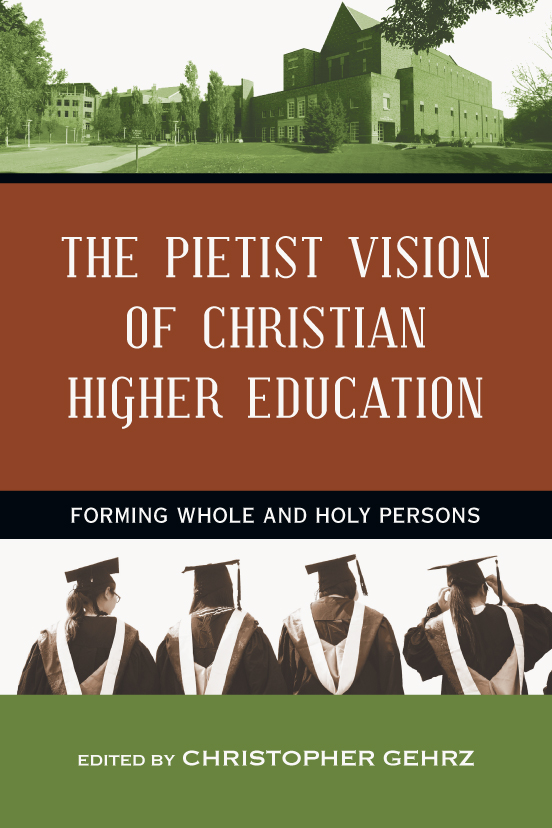 The Pietist Vision of Christian Higher Education
