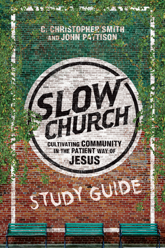 Slow Church Study Guide