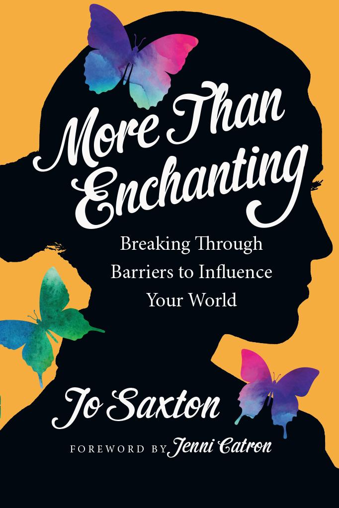 More than enchanting intervarsity press by jo saxton more than enchanting malvernweather Image collections