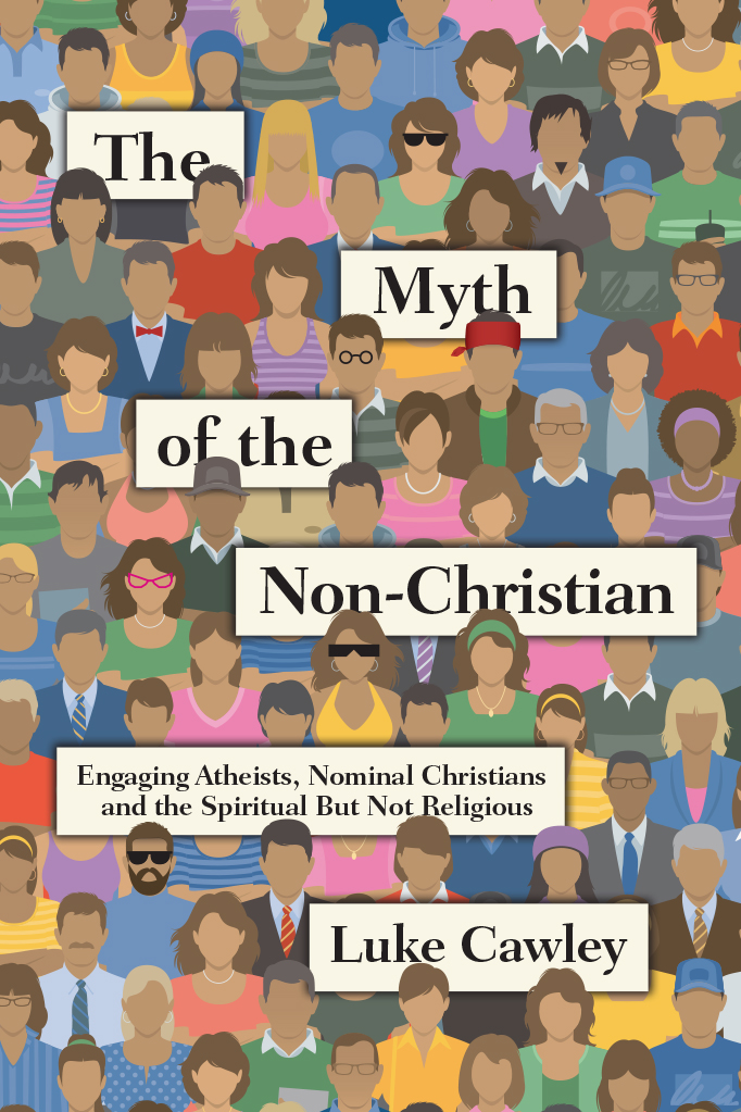 The Myth of the Non-Christian