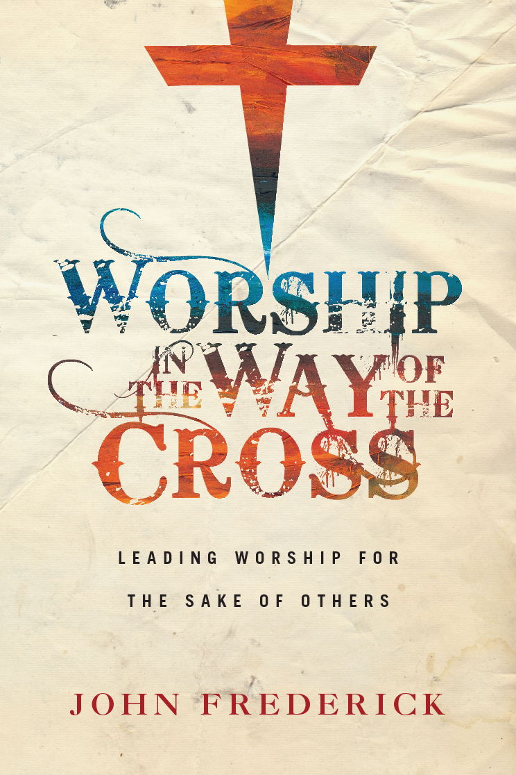 Worship in the Way of the Cross