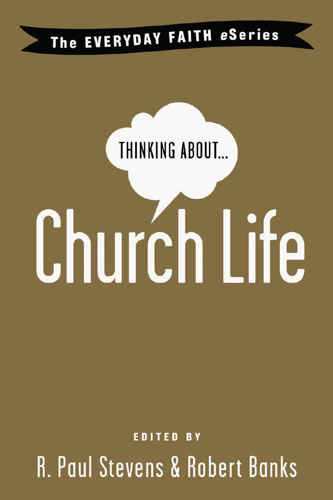 Thinking About Church Life
