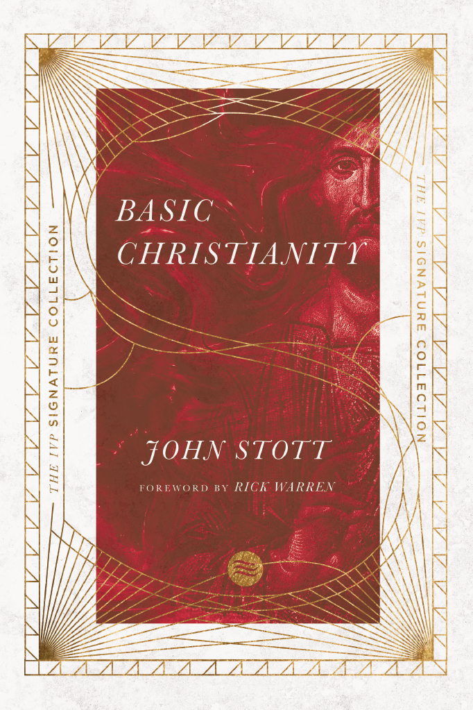 Basic Christianity (The IVP Signature Collection)