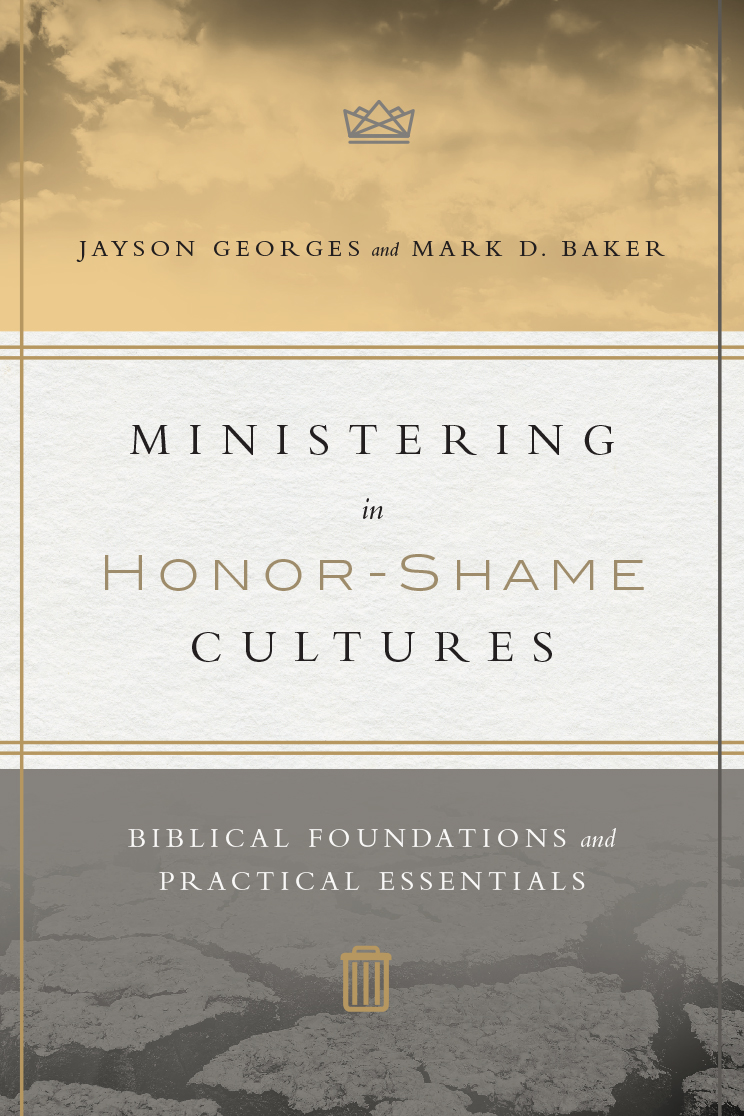 Ministering in Honor-Shame Cultures