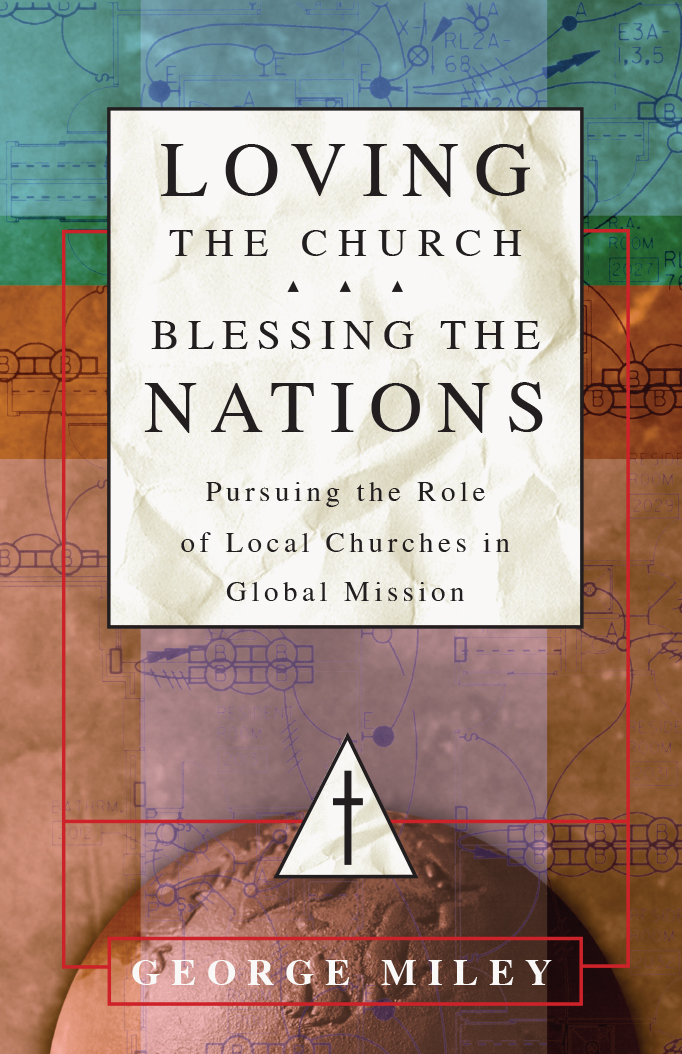 Loving the Church . . . Blessing the Nations