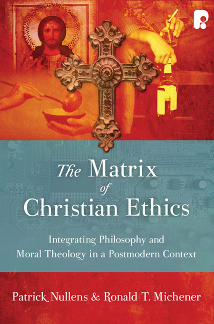 The Matrix of Christian Ethics