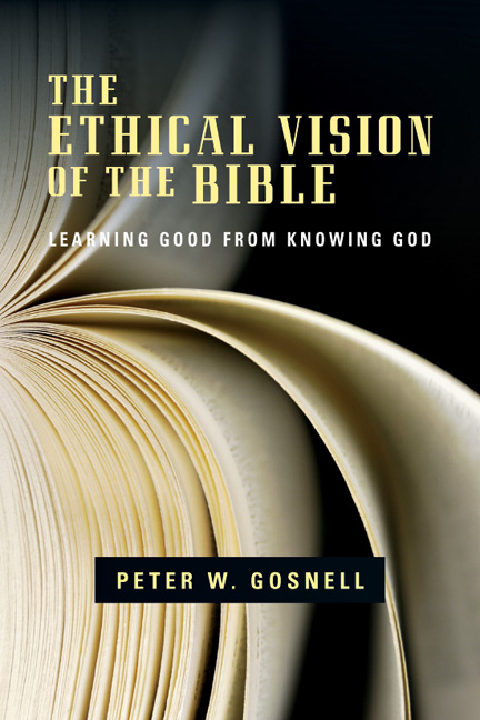 The Ethical Vision of the Bible