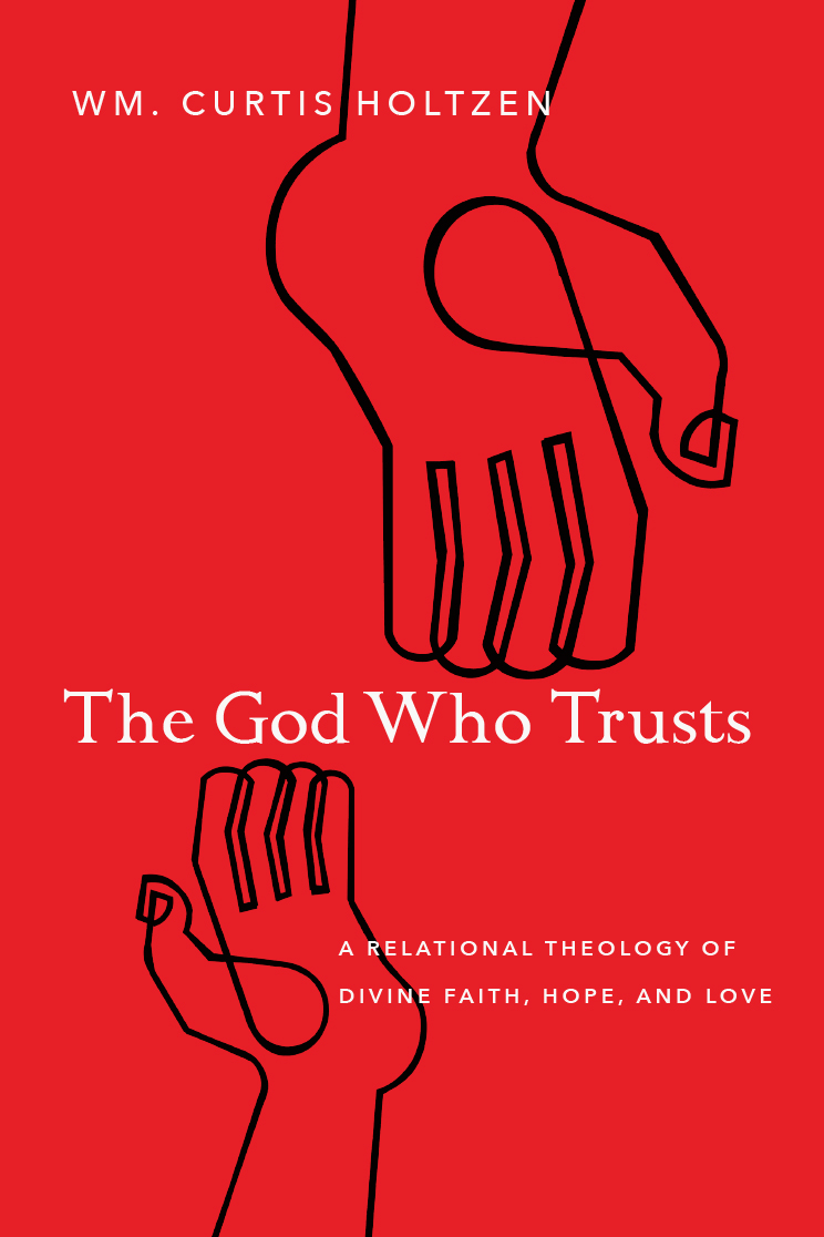 The God Who Trusts