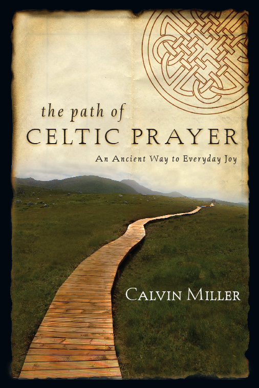 The Path of Celtic Prayer