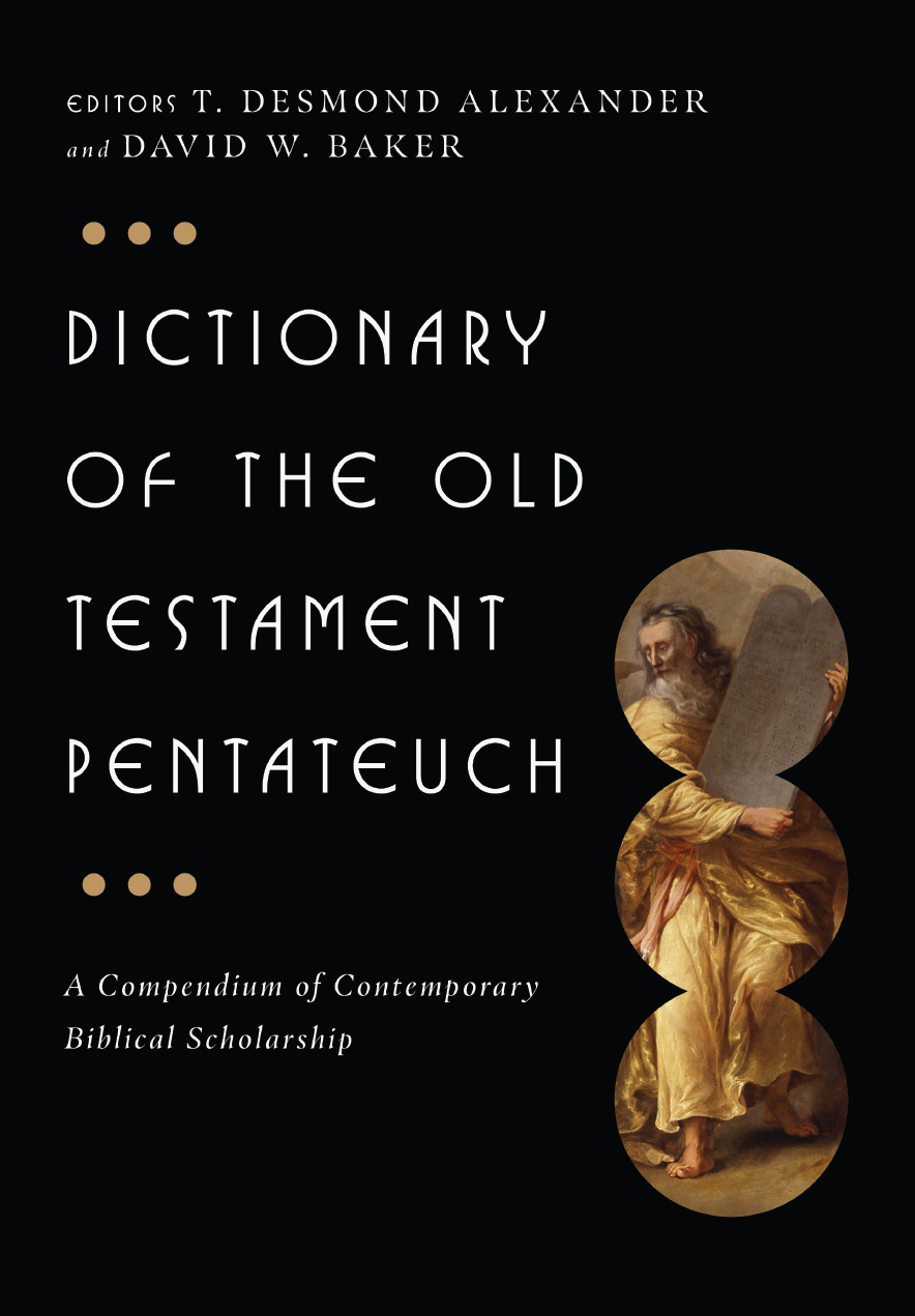 Dictionary of the Old Testament: Pentateuch