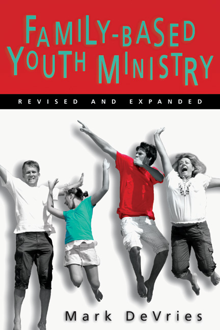 Family-Based Youth Ministry
