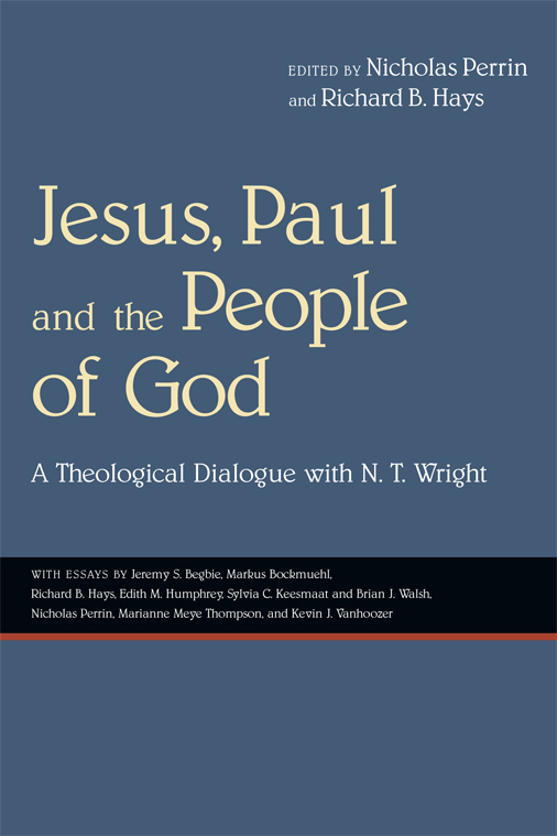 Jesus, Paul and the People of God