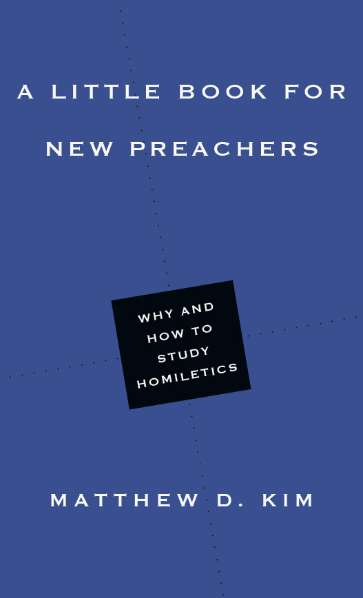 A Little Book for New Preachers
