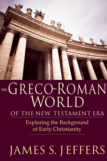 The Greco-Roman World of the New Testament Era