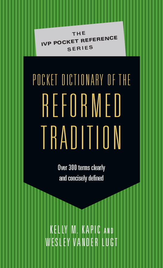 Pocket Dictionary of the Reformed Tradition