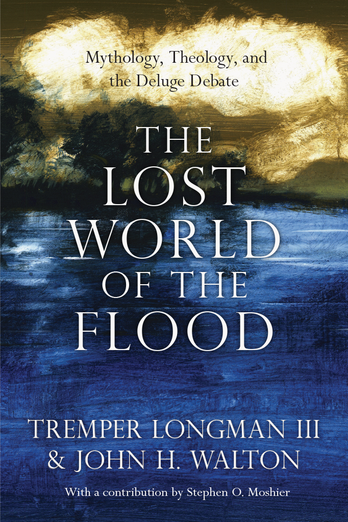 The Lost World of the Flood