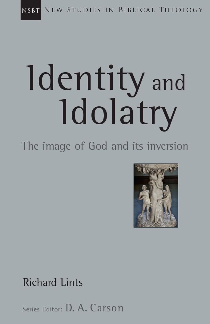 Identity and Idolatry