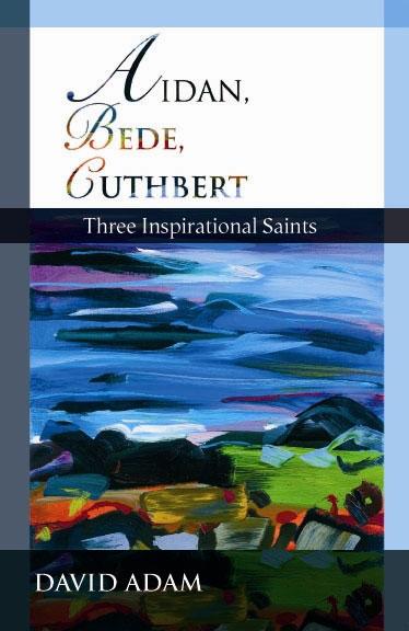 Aidan, Bede, Cuthbert