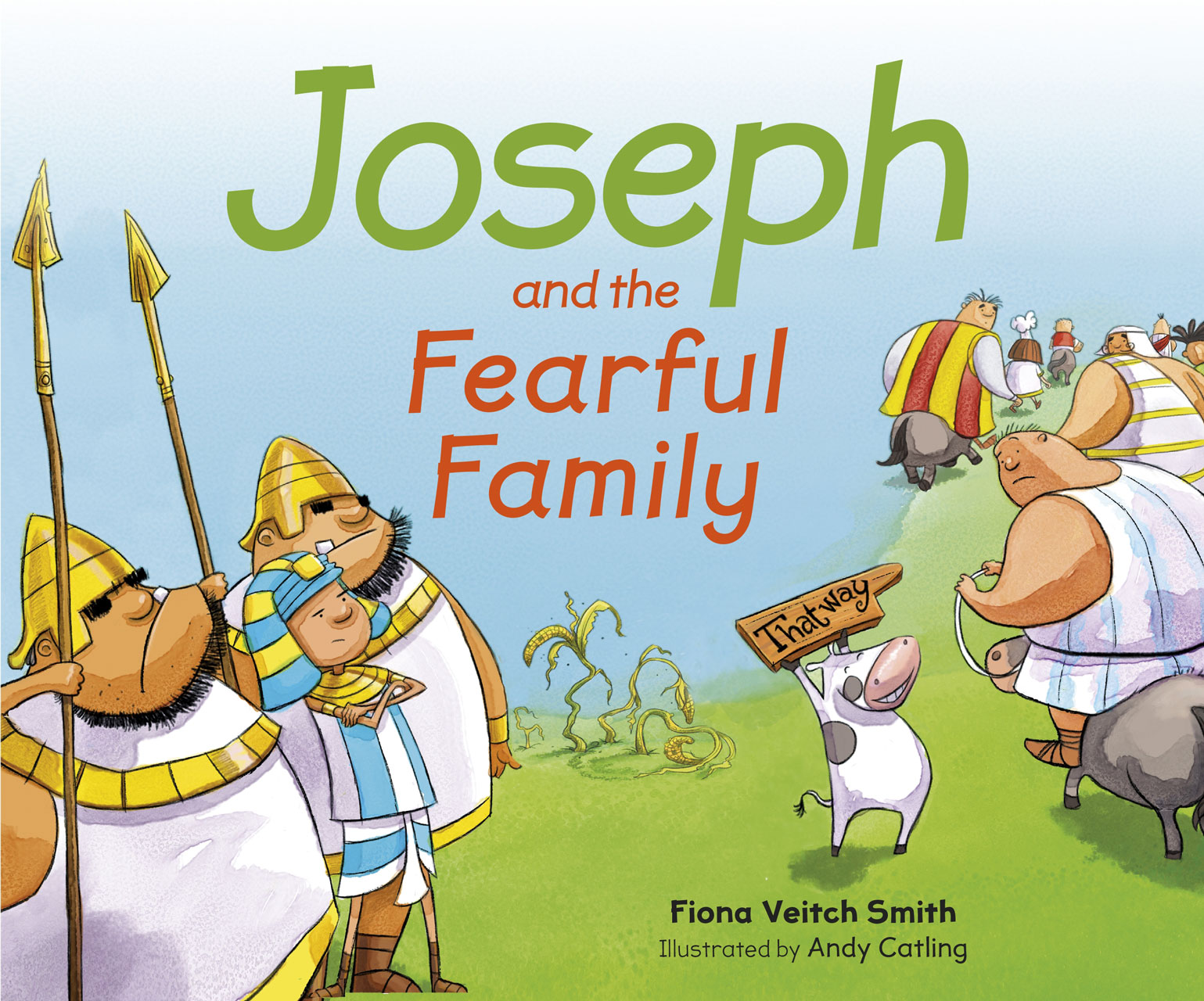 Joseph and the Fearful Family