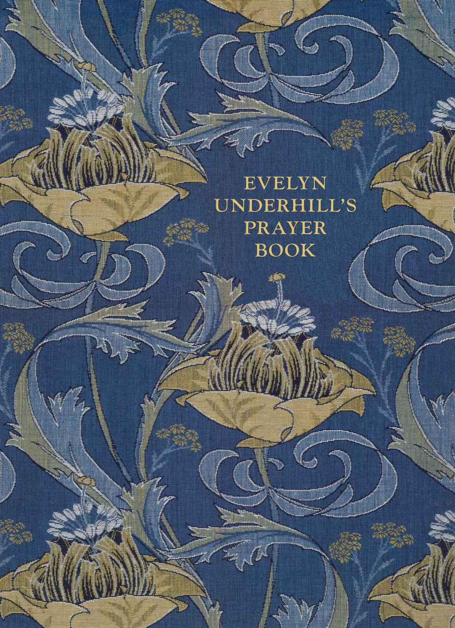 Evelyn Underhill's Prayer Book